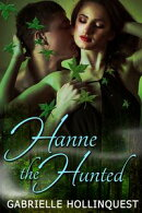 Hanne the Hunted