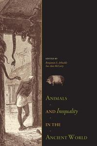 Animals and Inequality in the Ancient World【電子書籍】