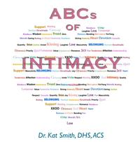 ABCs of Intimacy【電子書籍】[ Dr. Kat Smith ]