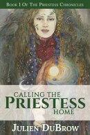 Calling The Priestess Home