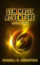 Gem Magic Adventure: Book One