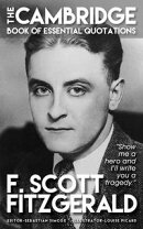 F. SCOTT FITZGERALD - The Cambridge Book of Essential Quotations
