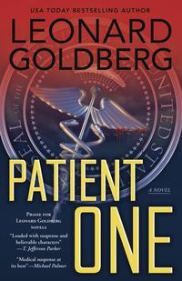 Patient OneA Novel【電子書籍】[ Leonard Goldberg ]