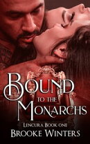 Bound To The Monarchs