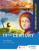 Key Stage 3 English Anthology: 19th Century