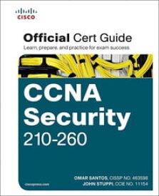 CCNA Security 210-260 Official Cert Guide【電子書籍】[ Omar Santos ]