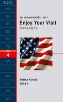 Enjoy Your Visit アメリカに行こう