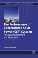The Performance of Concentrated Solar Power (CSP) Systems