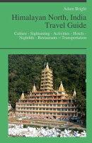Himalayan North, India Travel Guide