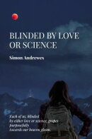 Blinded by Love or Science