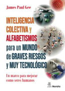Inteligencia colectiva y alfabetismos para un mundo de graves riesgos y muy tecnológico