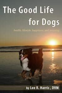 TheGoodLifeForDogsHealth,Lifestyle,Happiness,andMeaning