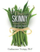 The Skinny Food Diet: A Delicious Parody
