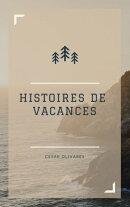 HISTOIRES DE VACANCES