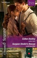 Colton Destiny/Surgeon Sheikh's Rescue