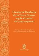 Cientos de Deidades de la Tierra Gozosa según el tantra del yoga supremo