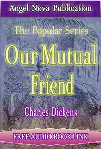Our Mutual Friend : [Illustrations and Free Audio Book Link]【電子書籍】[ Charles Dickens ]