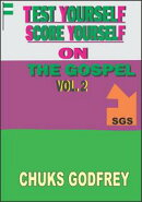 Test Yourself Score Yourself On The Gospel: Volume 2