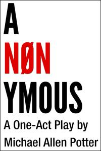 ANONYMOUSAOne-ActPlay