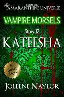 Kateesha (Vampire Morsels)