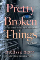 Pretty Broken Things