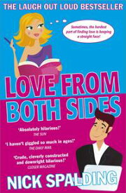 Love...From Both SidesBook 1 in the Love...Series【電子書籍】[ Nick Spalding ]