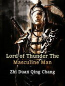 Lord of Thunder: The Masculine Man