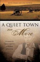 A Quiet Town No More
