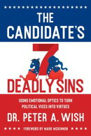 The Candidate's 7 Deadly Sins