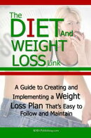 The Diet And Weight Loss Link