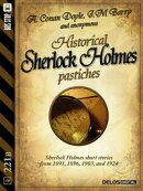 Historical Sherlock Holmes Pastiches