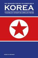 Die Demokratische Volksrepublik KOREA