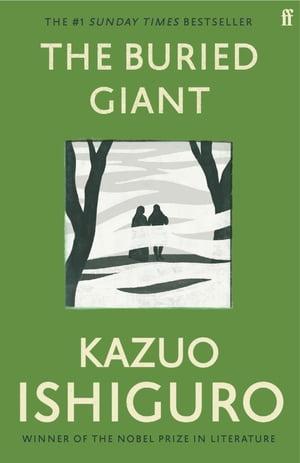 The Buried Giant【電子書籍】[ Kazuo Ishiguro ]