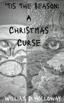 'Tis The Season: A Christmas Curse