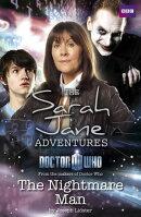 Sarah Jane Adventures: The Nightmare Man