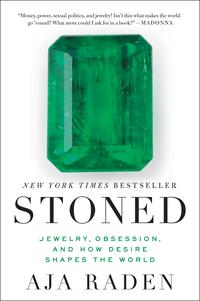 StonedJewelry, Obsession, and How Desire Shapes the World【電子書籍】[ Aja Raden ]