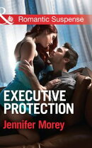 Executive Protection (Mills & Boon Romantic Suspense) (The Adair Legacy, Book 2)