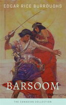 Barsoom - The Canadian Collection (Illustrated)