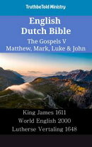 English Dutch Bible - The Gospels V - Matthew, Mark, Luke & John