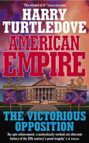 American Empire: The Victorious Opposition