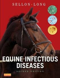 Equine Infectious Diseases E-Book【電子書籍】[ Debra C. Sellon, DVM, PhD, DACVIM ]