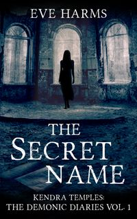 The Secret Name【電子書籍】[ Kendra Temples ]
