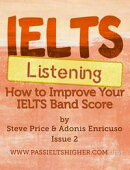 IELTS Listening: How to improve your IELTS band score