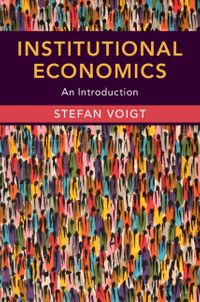 Institutional EconomicsAn Introduction【電子書籍】[ Stefan Voigt ]