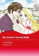 The Greek's Forced Bride (Mills & Boon Comics)