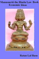 Manusmriti, the Hindu Law Book: Economic Ideas