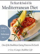 The Heart & Soul of the Mediterranean Diet