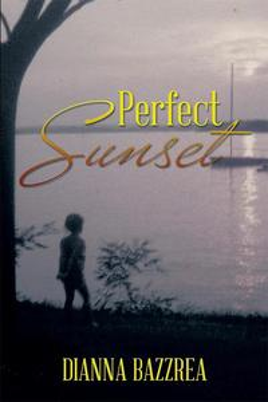 Perfect Sunset【電子書籍】[ Dianna Bazzrea ]