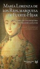 María Lorenza de los Ríos, Marquesa de Fuerte-Híjar