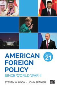 American Foreign Policy Since World War II【電子書籍】[ Steven W. Hook ]